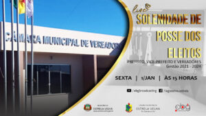 CONVITE PARA ASSISTIR A SESSÃO SOLENE DE POSSE DA 7º LEGISLATURA 2021-2024.