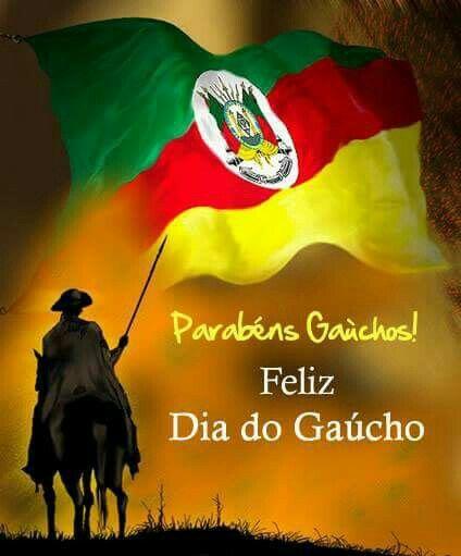 Parabéns a todos os Gaúchos pela passagem do 20 de setembro.